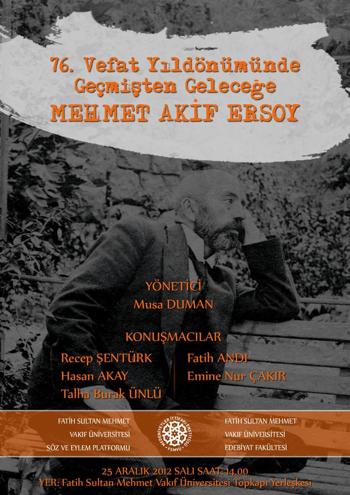 http://medit.fsm.edu.tr/resimler/upload/76-Vefat-Yildonumunde-Gecmisten-Gelecege-Mehmet-Akif-Ersoy-Paneli-AFIS-1-241212.jpg