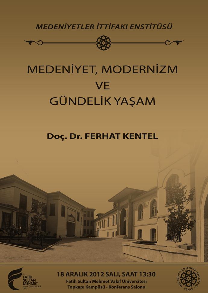 http://medit.fsm.edu.tr/resimler/upload/Medeniyet-Modernizm-ve-Gundelik-Yasam-Semineri-Afis-1-181212.jpg