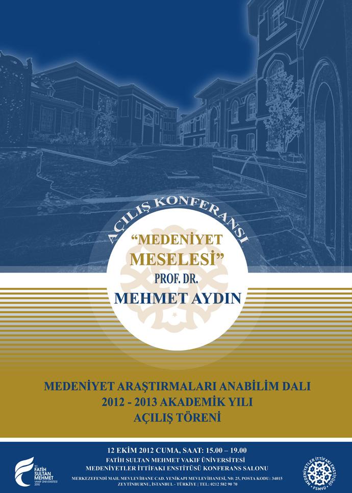 http://medit.fsm.edu.tr/resimler/upload/Medeniyetler-Ittifaki-Enstitusu-2012-–-2013-Akademik-Yili-Acilis-Toreni-Afis-111012.jpg