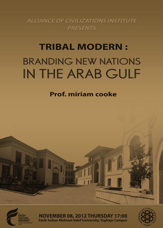 http://medit.fsm.edu.tr/resimler/upload/Tribal-Modern-Branding-New-Nations-in-the-Arab-Gulf-Semineri-AFIS-071112.jpg