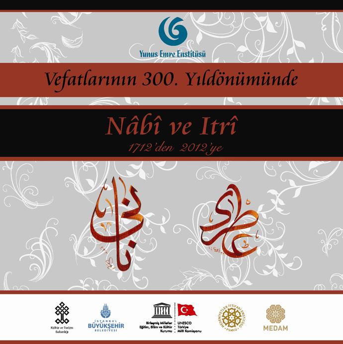 http://medit.fsm.edu.tr/resimler/upload/Vefatlarinin-300-Yil-Donumunde-Nabi-ve-Itri-yi-Anma-Programi-1-1-181212.jpg